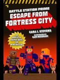Escape from Fortress City, Volume 1: An Unofficial Graphic Novel for Minecrafters