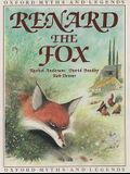 Renard the Fox (Oxford Myths and Legends)