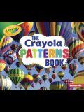 The Crayola (R) Patterns Book