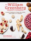 The William Greenberg Desserts Cookbook: Classic Desserts from an Iconic New York City Bakery