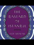 The Bastard of Istanbul Lib/E