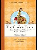 The Golden Fleece and the Heroes Who Lived Before Achilles (Looking Glass Library)