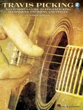 Travis Picking: A Guitarist's Guide to Fingerpicking Techniques, Patterns, and Styles
