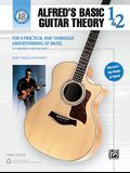 Alfred's Basic Guitar Theory, Bk 1 & 2: The Most Popular Method for Learning How to Play