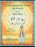 Le Petit garçon qui n'avait pas de nom: French-Urdu Edition