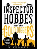 Inspector Hobbes and the Gold Diggers: (Unhuman III) Comedy Crime Fantasy - Large Print