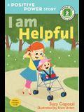 I Am Helpful