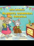 Alberto Comienza La Escuela (Albert Starts School): Días de la Semana (Days of the Week)