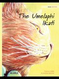The Umelaphi Ikati: Zulu Edition of The Healer Cat