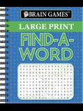 Brain Games - Large Print Find a Word