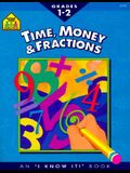 Time, Money and Fractions 1-2-Workbook