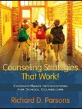 Counseling Strategies That Work!: Evidence-Based Interventions for School Counselors