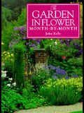 The Garden in Flower Month-By-Month