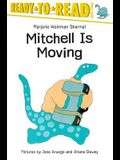 Mitchell Is Moving: Ready-To-Read Level 3