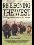 Re-Bisoning the West: Restoring an American Icon to the Landscape