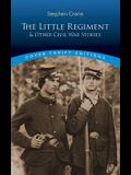 The Little Regiment and Other Civil War Stories (Dover Thrift Editions)