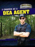 A Career as a Dea Agent