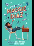 Join the Club, Maggie Diaz
