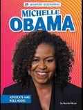 Michelle Obama: Advocate and Role Model
