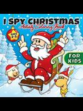 I Spy Christmas Activity Coloring Book For Kids Ages 2-5: Gifts for Toddlers, Boys, Girls, Preschool, 2, 3, 4, 5, & 6 Years Old - Cute Books For Stock