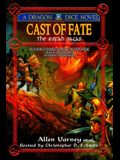Cast of Fate: 25th Anniversary Ed