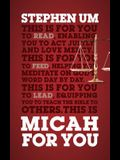 Micah for You: Acting Justly, Loving Mercy