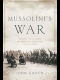 Mussolini's War: Fascist Italy from Triumph to Collapse: 1935-1943