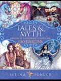Tales and Myth Coloring Collection: 100 Designs