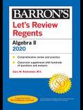 Let's Review Regents: Algebra II 2020
