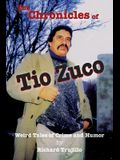 The Chronicles of Tio Zuco / The Barbarian Dialects: Weird Tales of Crime and Humor