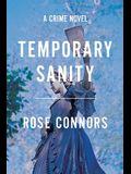 Temporary Sanity: A Crime Novel