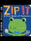 Zip It: A First Book of Fasteners