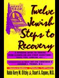 Twelve Jewish Steps to Recovery: A Personal Guide to Turning from Alcoholism and Other Addictions (Twelve Step Recovery)