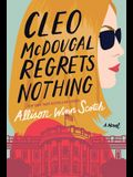 Cleo McDougal Regrets Nothing