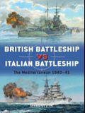 British Battleship Vs Italian Battleship: The Mediterranean 1940-41