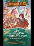 Shipwreckers: The Curse of the Cursed Temple of Curses or We Nearly Died. a Lot.