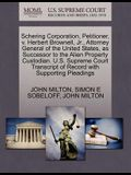 Schering Corporation, Petitioner, V. Herbert Brownell, JR., Attorney General of the United States, as Successor to the Alien Property Custodian. U.S.