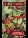 Wild Berries of the West