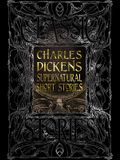 Charles Dickens Supernatural Short Stories: Classic Tales