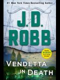 Vendetta in Death: An Eve Dallas Novel