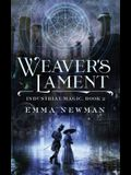 Weaver's Lament: Industrial Magic Book 2