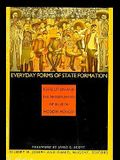 Everyday Forms of State Formation: Revolution and the Negotiation of Rule in Modern Mexico