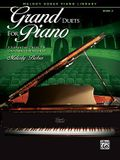Grand Duets for Piano, Bk 2: 8 Elementary Pieces for One Piano, Four Hands