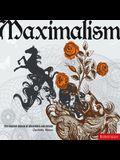 Maximalism