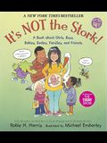 It's Not the Stork!: A Book about Girls, Boys, Babies, Bodies, Families and Friends