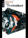Ivar, Timewalker Volume 2: Breaking History