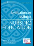 Evaluation and Testing in Nursing Education, Sixth Edition