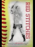 Red Stitches: The inspiring true story of LeAnn Sanders Shelton and her journey from the dugout of personal tragedy to a mound of vi