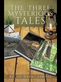 The Three Mysterious Tales