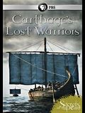 Secrets of the Dead: Carthage's Lost Warriors